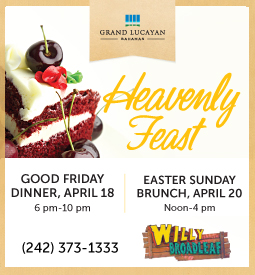 Grand Lucayan Good Friday and Easter Sunday